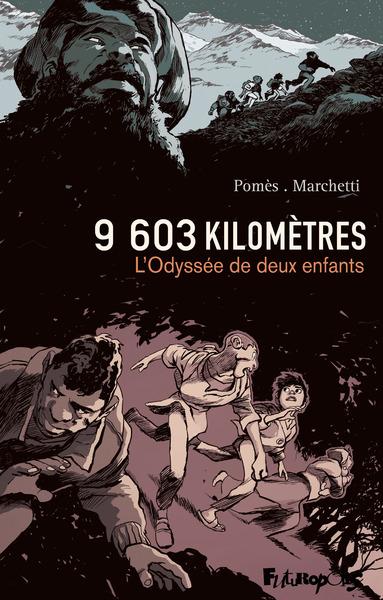 9.603 kilomètres : l'odyssée de deux enfants