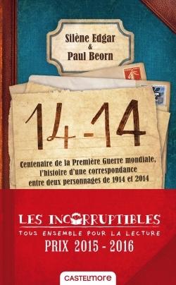 14-14 : centenaire de la Première Guerre mondiale, l'histoire d'une correspondance entre deux personnages de 1914 et 2014
