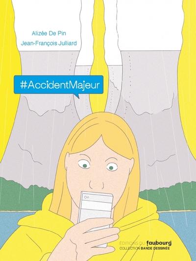 #AccidentMajeur