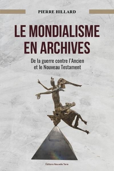 Archives du mondialisme : de la guerre contre l'Ancien et le Nouveau Testament