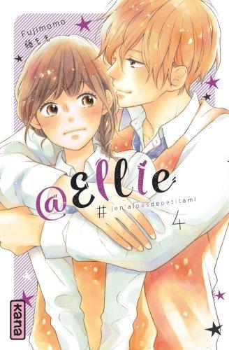 @Ellie : #jen'aipasdepetitami. Volume 4
