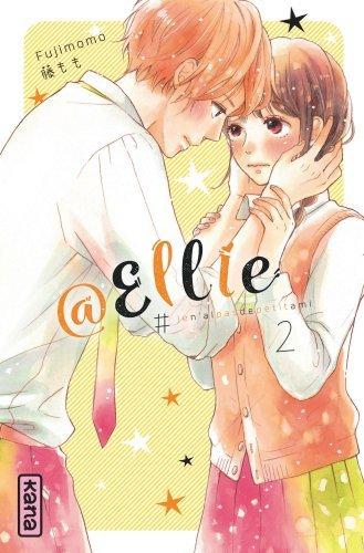 @Ellie : #jen'aipasdepetitami. Volume 2
