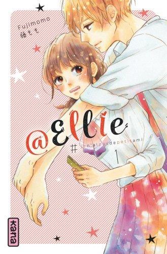 @Ellie : #jen'aipasdepetitami. Volume 1