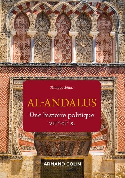Al-Andalus : une histoire politique, VIIIe-XIe s.
