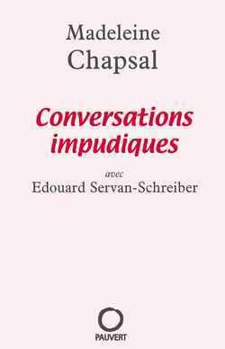 CONVERSATIONS IMPUDIQUES - AVEC EDOUARD SERVAN-SCHREIBER