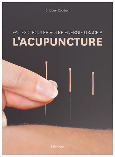 Faites circuler votre énergie grâce à l'acupuncture