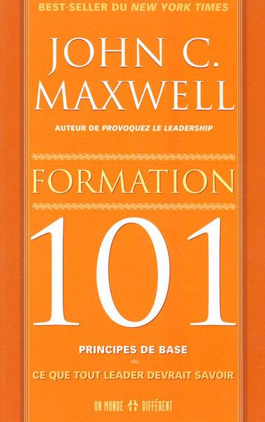 Formation 101, principes de base  : ce que tout leader devrait savoir