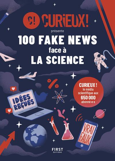 100 fake news debunkés par la science