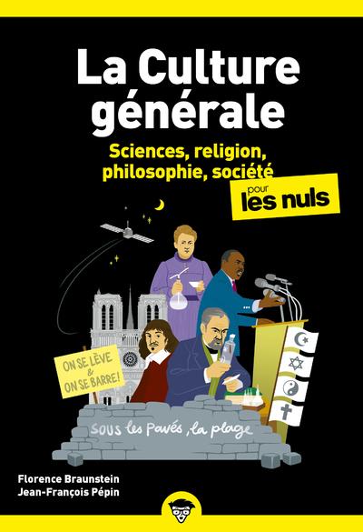 La culture générale pour les nuls Volume 2, Sciences, religion, philosophie, société