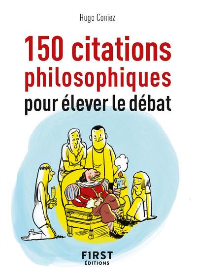 100 citations philosophiques pour élever le débat