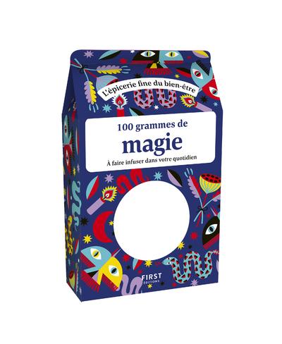 100 grammes de magie à faire infuser dans votre quotidien