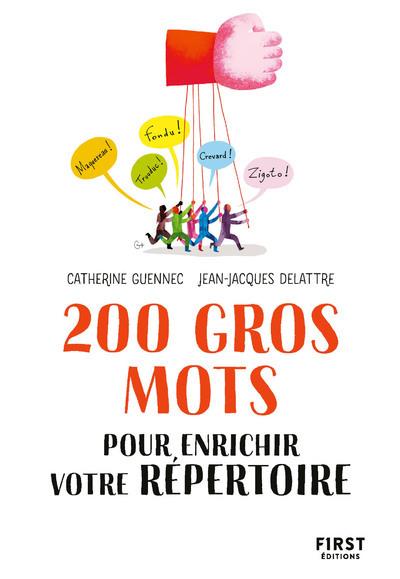 200 gros mots pour se disputer avec classe