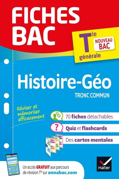 Histoire géographie tronc commun terminale générale : nouveau bac