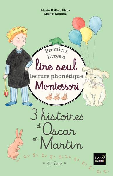 3 histoires d'Oscar et Martin : premiers livres à lire seul : lecture phonétique Montessori