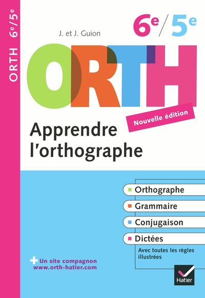 Apprendre l'orthographe, 6e-5e