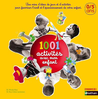 1.001 activités avec mon enfant