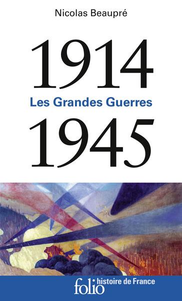 1914-1945 : les grandes guerres