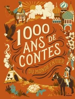1.000 ans de contes du monde entier