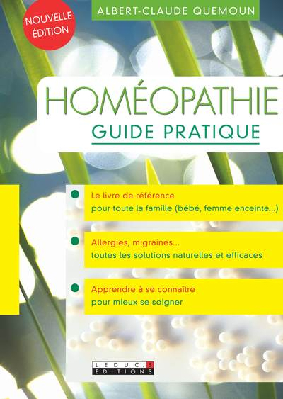 Homéopathie : guide pratique