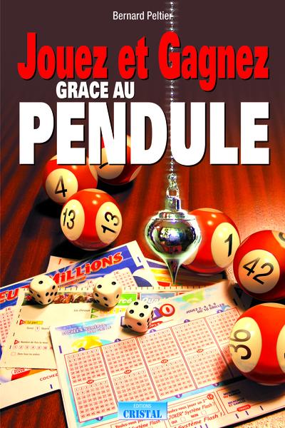 Jouez et gagnez grâce au pendule