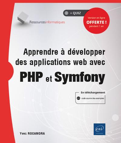 Apprendre à développer des applications web avec PHP et Symfony