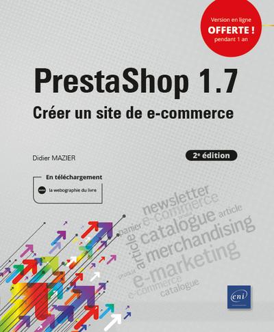 PrestaShop 1.7 (2e édition) - Créer un site de e-commerce