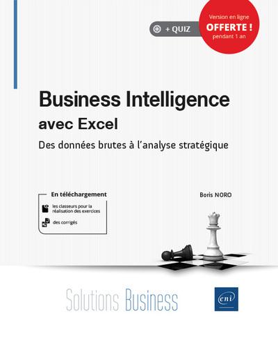 Business Intelligence avec Excel - Des données brutes à l'analyse stratégique