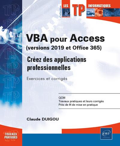 VBA pour Access (versions 2019 et Microsoft 365) - Créez des applications professionnelles : Exercices et corrigés