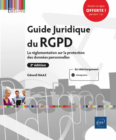 Guide Juridique du RGPD (2e édition) - La réglementation sur la protection des données personnelles