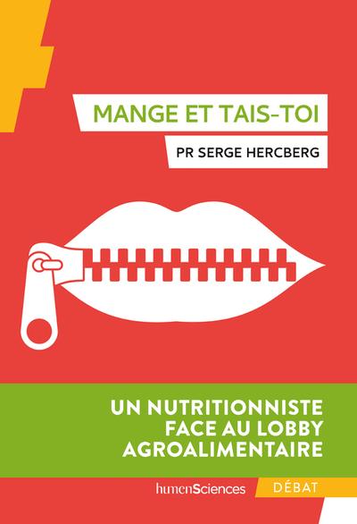 Au nom de notre santé : un nutritionniste face au lobby agroalimentaire