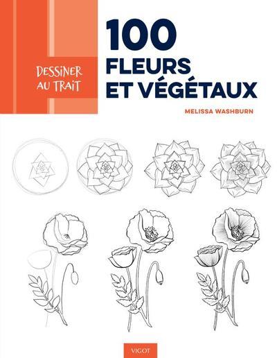 100 fleurs et végétaux