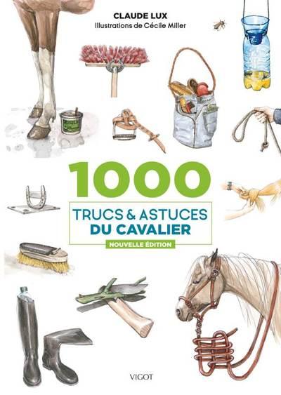 1.000 trucs & astuces du cavalier