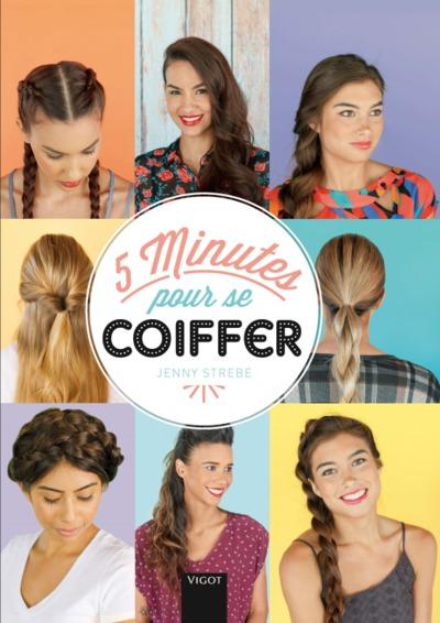 5 minutes pour se coiffer