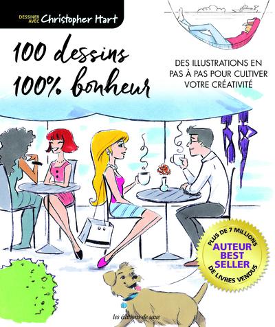 100 dessins 100 % bonheur : des illustrations en pas à pas pour cultiver votre créativité