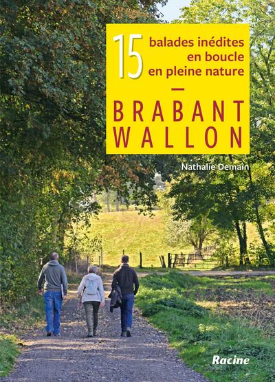 Brabant wallon : 15 balades inédites en boucle en pleine nature