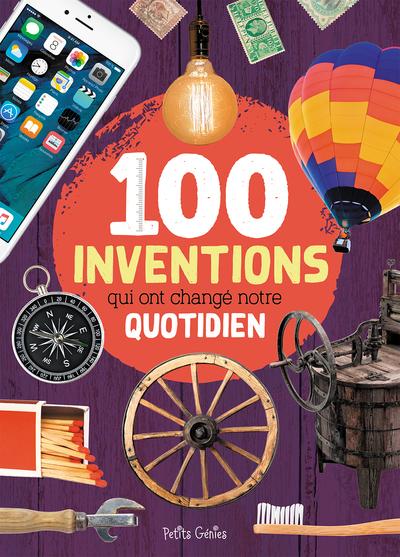 100 Inventions Qui Ont Change Notre Quotidien