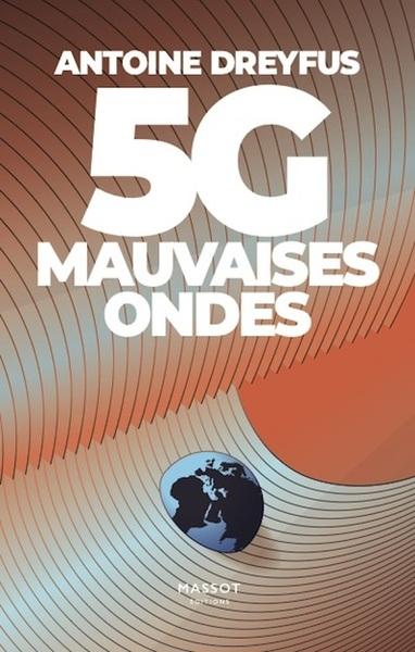 5G : mauvaises ondes