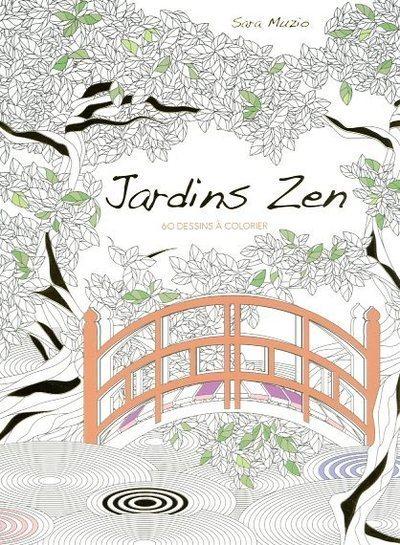 Jardins zen : 60 dessins à colorier anti-stress