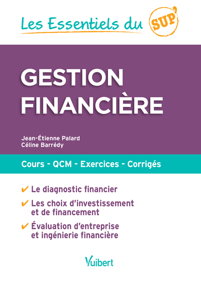Gestion financière : cours, QCM, exercices, corrigés