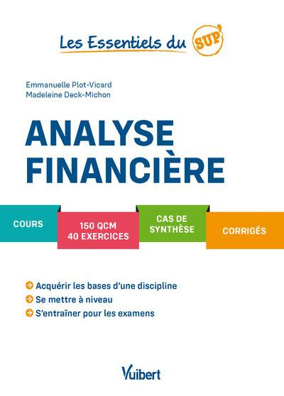 Analyse financière : cours, QCM, exercices, corrigés