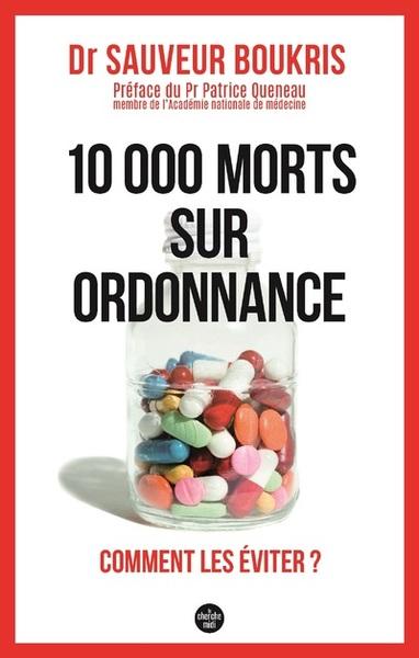 10.000 morts sur ordonnance