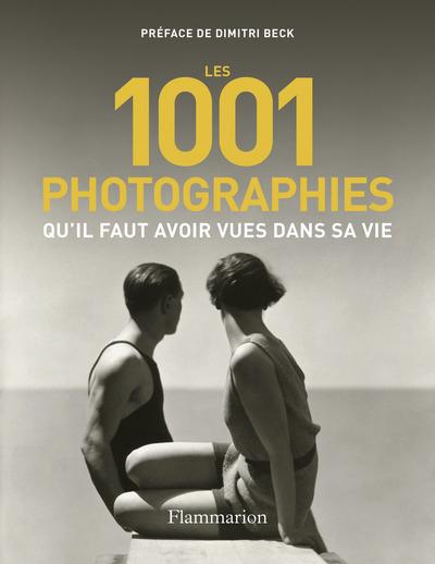 1.001 photographies qu'il faut avoir vues dans sa vie
