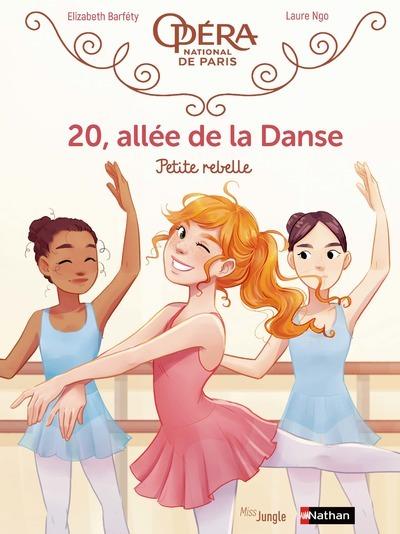 20, allée de la danse Volume 4, Petite rebelle