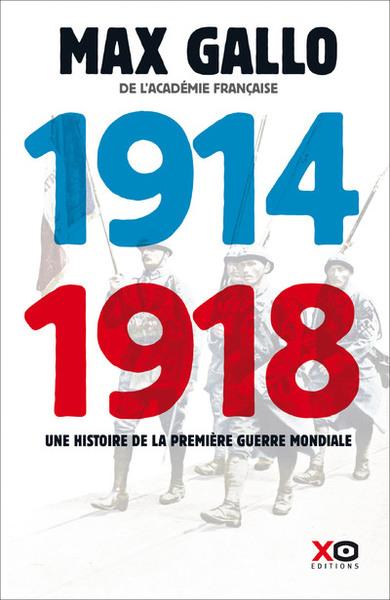 1914-1918 : une histoire de la Première Guerre mondiale