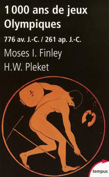 1 000 ans de jeux Olympiques : 776 av. J.-C.-261 ap. J.-C.