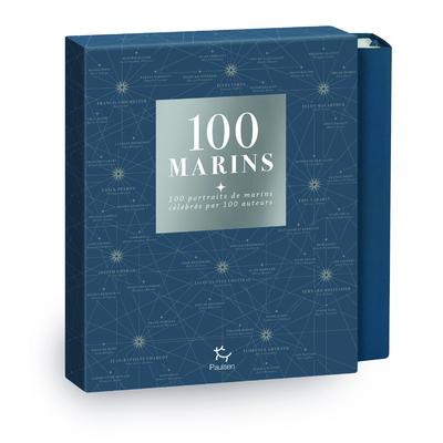 100 marins : 100 portraits de marins célébrés par 100 auteurs