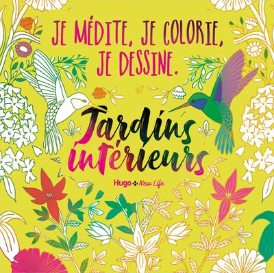 Jardins intérieurs : je médite, je colorie, je dessine