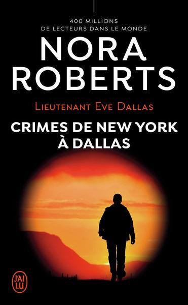 (NC) LIEUTENANT EVE DALLAS - 33 - CRIMES DE NEW YORK A DALLAS