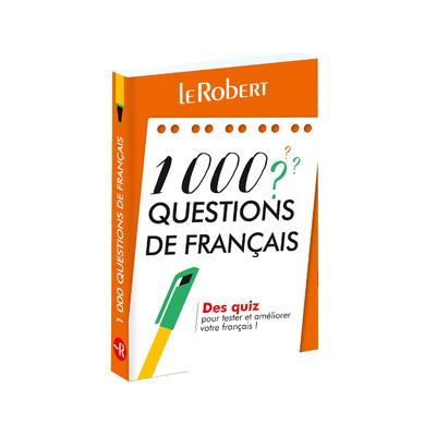 1.000 questions de français : des quiz pour tester et améliorer votre français !