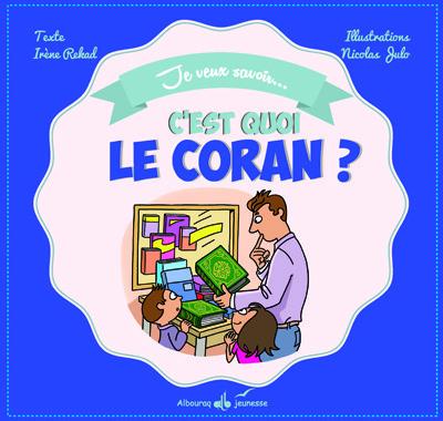 C´EST QUOI LE CORAN ?